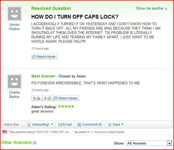 Funny Caps Lock Quote: Ask A Stupid Question…
