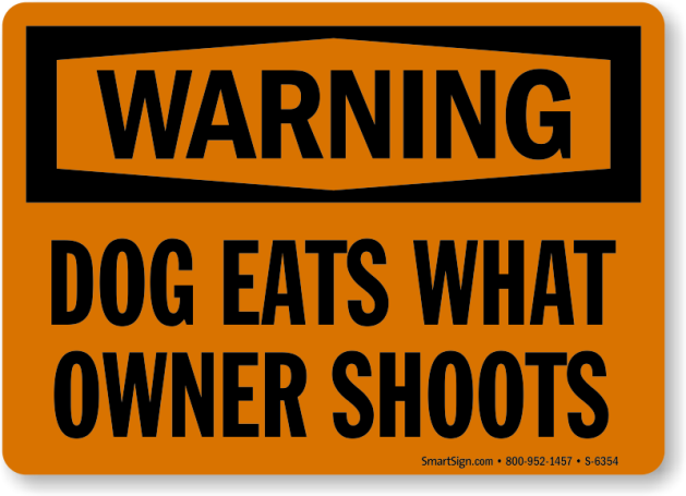 dog-eats-owner-shoots-sign-s-6354