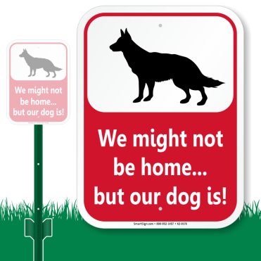 our-dog-is-home-sign-k2-0176
